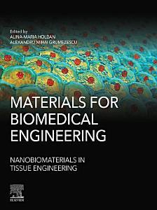 Materials for Biomedical Engineering  Nanobiomaterials in Tissue Engineering