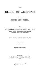 The Ethics of Aristotle: Volume 1