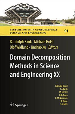 Domain Decomposition Methods in Science and Engineering XX PDF