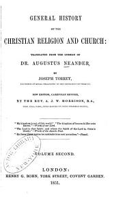 General History of the Christian Religion and Church: Volume 2