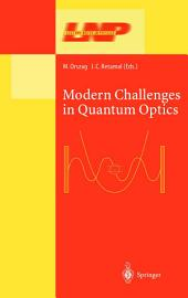 Modern Challenges in Quantum Optics: Selected Papers of the First International Meeting in Quantum Optics Held in Santiago, Chile, 13–16 August 2000
