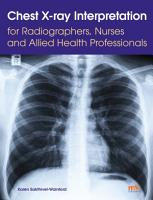 Chest X ray Interpretation for Radiographers  Nurses and Allied Health Professionals PDF