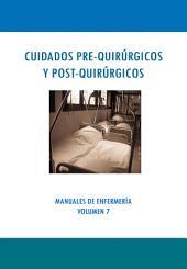 CUIDADOS PRE-QUIRÚRGICOS Y POST-QUIRÚRGICOS