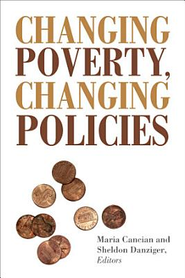 Changing Poverty  Changing Policies