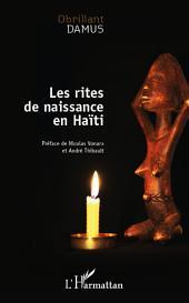 Les rites de naissance en Haïti