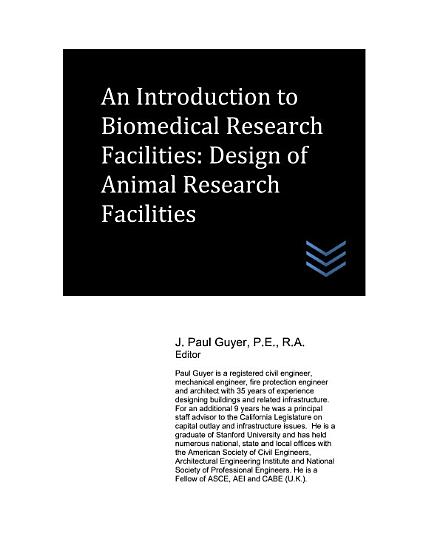 An Introduction to Biomedical Research Facilities  Design of Animal Research Facilities PDF