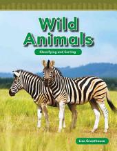 Wild Animals: Classifying and Sorting