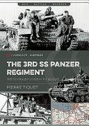 The 3rd SS-Panzer Regiment Totenkopf