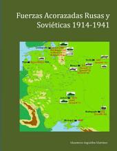 Fuerzas Acorazadas Rusas y Soviéticas 1914-1941