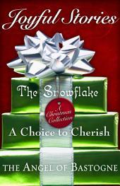 Joyful Stories: Three Heart Warming Tales of Christ