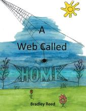 A Web Called Home
