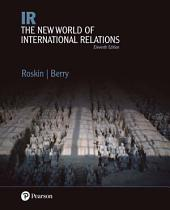 IR: The New World of International Relations, Edition 11