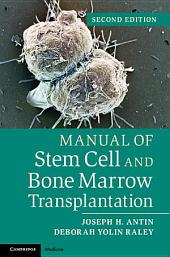 Manual of Stem Cell and Bone Marrow Transplantation: Edition 2