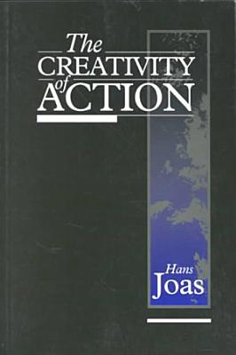 The Creativity of Action