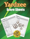 Yardzee Score Sheets: 130 Pads for Scorekeeping - Yardzee Score Cards - Yardzee Score Pads with Size 8.5 X 11 Inches (Yardzee Score Book)