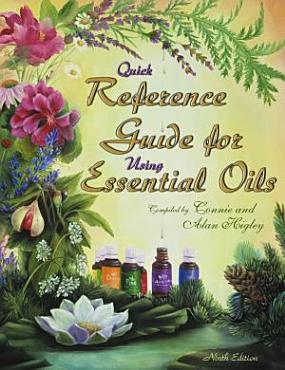 Quick Reference Guide for Using Essential Oils PDF
