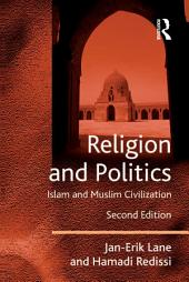 Religion and Politics: Islam and Muslim Civilisation