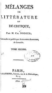 Mélanges de littérature et de critique: Mis en ordre et publices, Volume2