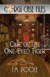 Case of the One-Eyed Tiger