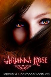 Arianna Rose: The Awakening (Part 2)