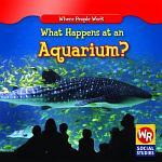 What Happens at an Aquarium?