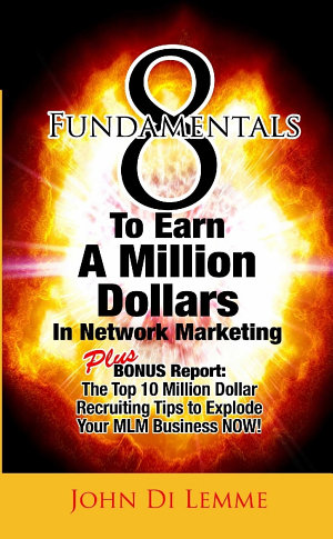 8 Fundamentals that will Explode Your Network Marketing Business
