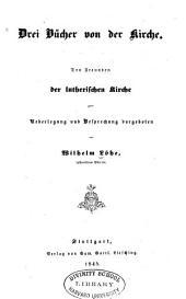 Drei Bücher von der Kirche