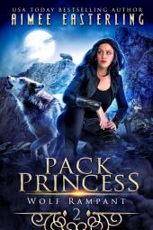 Pack Princess: A Fantastical Werewolf Adventure