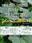 Earth User s Guide to Teaching Permaculture