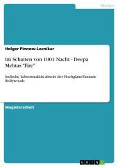 """Im Schatten von 1001 Nacht - Deepa Mehtas """"Fire"""": Indische Lebensrealität abseits der Hochglanz-Fantasie Bollywoods"""