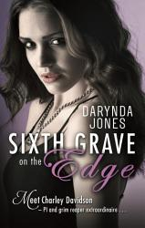 Sixth Grave On The Edge Book PDF