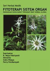 Fitoterapi Sistem Organ: Pandangan Dunia Barat terhadap Obat Herbal Global
