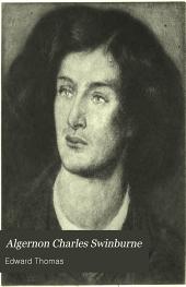 Algernon Charles Swinburne: A Critical Study