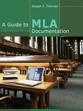 A Guide to MLA Documentation: Edition 9