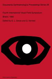 Fourth International Visual Field Symposium Bristol, April 13–16,1980