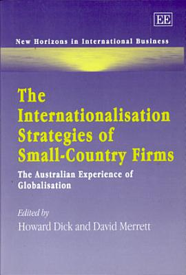 The Internationalisation Strategies of Small-country Firms