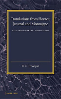 Translations from Horace  Juvenal and Montaigne PDF