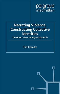 Narrating Violence  Constructing Collective Identities