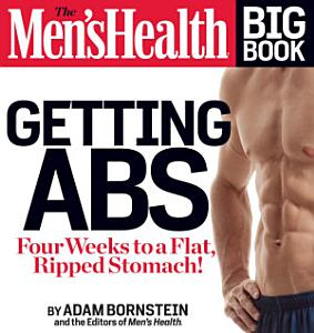 The Men s Health Big Book  Getting Abs PDF