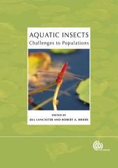 Aquatic Insects: Challenges to Populations : Proceedings of the Royal Entomological Society's 24th Symposium