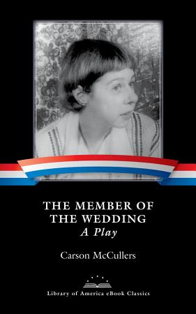The Member of the Wedding  A Play PDF