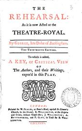 The Rehearsal:: As it is Now Acted at the Theatre-Royal, Volume 3