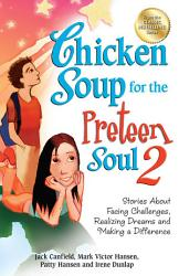 Chicken Soup for the Preteen Soul 2 PDF