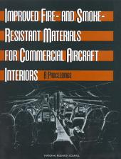 Improved Fire- and Smoke-Resistant Materials for Commercial Aircraft Interiors: A Proceedings