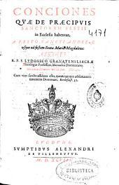 Conciones quae de praecipuis Sanctorum festis in Ecclesia habentur, a festo Sancti Andreae vsque ad festum Beatae Mariae Magdalenae