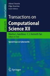 Transactions on Computational Science XII: Special Issue on Cyberworlds