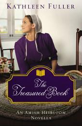 The Treasured Book: An Amish Heirloom Novella