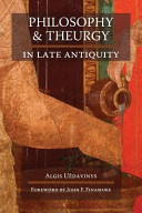 Philosophy and Theurgy in Late Antiquity PDF