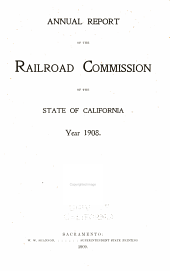 Annual Report of the Railroad Commission of the State of California