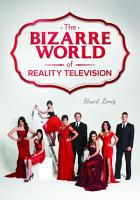 The Bizarre World of Reality Television PDF